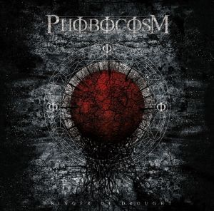 Phobocosm - Bringer of Drought high res