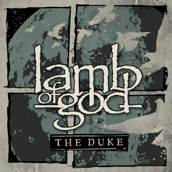 "Lamb of God ""The Duke"""